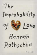 The improbability of love  a novel