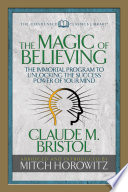 The Magic of Believing (Condensed Classics)