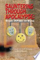Sauntering Through Apocalypse