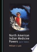 North American Indian Medicine Powers