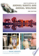 Encyclopedia of Animal Rights and Animal Welfare  2nd Edition  2 volumes