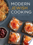 """Modern Jewish Cooking: Recipes & Customs for Today's Kitchen"" by Leah Koenig, Sang An"