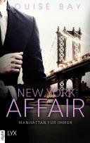 New York Affair - Manhattan für immer Pdf/ePub eBook