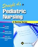 Straight A S In Pediatric Nursing