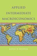 Applied Intermediate Macroeconomics