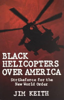 Black Helicopters Over America