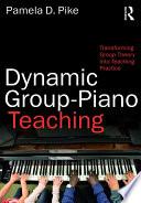 Dynamic Group Piano Teaching