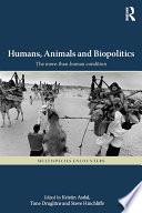 Humans, Animals and Biopolitics