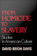 From Homicide to Slavery   Studies in American Culture