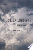 Blind landings low-visibility operations in American aviation, 1918-1958