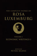 The Complete Works of Rosa Luxemburg   Volume 1