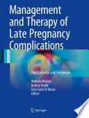 Management and Therapy of Late Pregnancy Complications