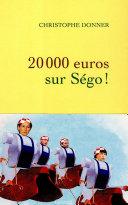 Pdf 20.000 euros sur Ségo ! Telecharger