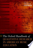 The Oxford Handbook Of Qualitative Research In American Music Education