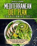 Mediterranean Diet Plan For Beginners 2021