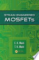 Strain Engineered MOSFETs
