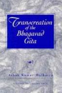 Transcreation of the Bhagavad Gita