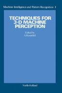 Techniques for 3 D Machine Perception