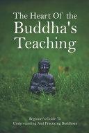 The Heart Of the Buddha s Teaching Book PDF
