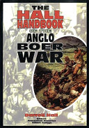 The Hall Handbook Of The Anglo Boer War 1899 1902
