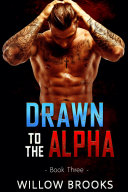 Drawn To The Alpha 3 ebook