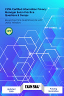 CIPM Certified Information Privacy Manager Exam Practice Questions   Dumps