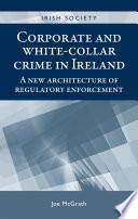 Corporate And White Collar Crime In Ireland