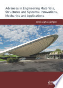 Advances In Engineering Materials Structures And Systems Innovations Mechanics And Applications Book PDF