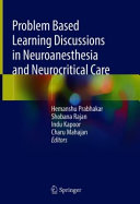 Problem Based Learning Discussions in Neuroanesthesia and Neurocritical Care Book