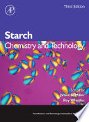 """Starch: Chemistry and Technology"" by James N. BeMiller, Roy L. Whistler"