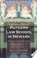 A Centennial History of Rutgers Law School in Newark