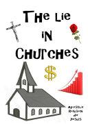 The Lie in Churches