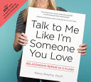 Talk to Me Like I'm Someone You Love