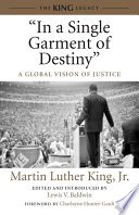 """In a Single Garment of Destiny""  : A Global Vision of Justice"