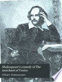Shakespeare's comedy of The merchant of Venice, Merchant of Venice