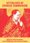 Pdf Afterlives of Chinese Communism