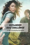Outlander Quiz Challenge