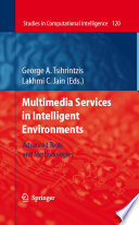 Multimedia Services In Intelligent Environments Book PDF