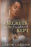 The Secrets My Husband Kept