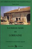 La maison rurale en Lorraine ebook