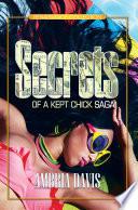 Secrets of a Kept Chick Saga