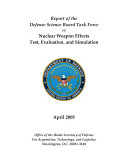 Report of the defense science board task force on nuclear weapon effects test, evaluation, and simulation
