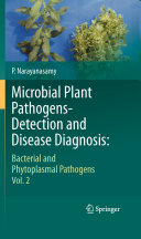 Microbial Plant Pathogens Detection and Disease Diagnosis