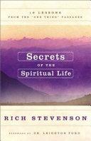 Secrets of the Spiritual Life