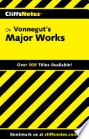 Cliffsnotes On Vonnegut S Major Works