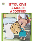 If You Give a Mouse a Cookies