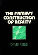 The Family's Construction of Reality