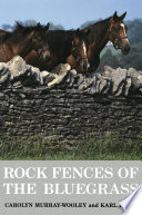 Rock Fences of the Bluegrass Book