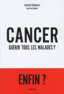 Cancer : Guérir tous les malades ? Pdf/ePub eBook