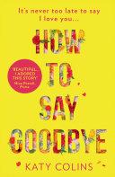 How to Say Goodbye Pdf/ePub eBook